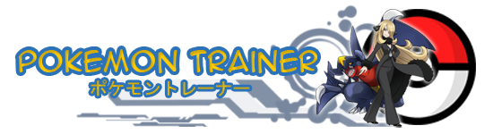 Pokémon Trainer ~ Pokémon Fan Community
